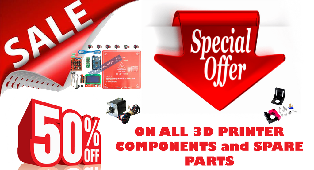 50% off ON ALL 3d  PRINTER COMPONENTS !!!