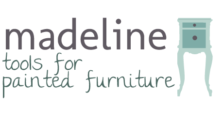Madeline: Tools for Painted Furniture