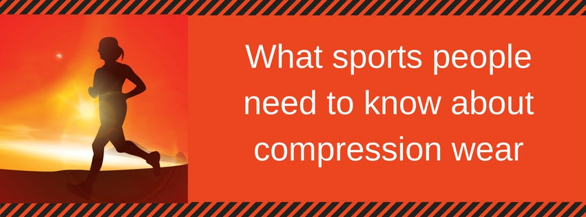 what sports people need to know about compression wear
