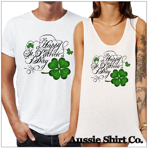 St Patricks Day T-Shirts - Happy St Patricks Day - 4 Leaf Clover - aussie-shirt-co