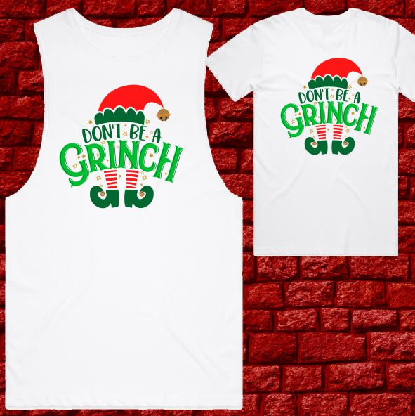 Womens T-shirt or Tank - Christmas - Dont be a Grinch