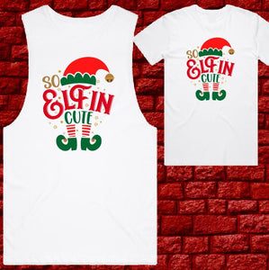 Mens T-shirt or Tank - Christmas - So Elfin Cute