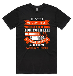 Mens T-Shirts - If You Mess WIth Me You Better Run - ASC T-Shirts