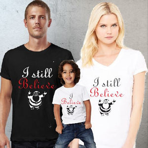 Mens Womens and Kids Christmas Shirts - I Believe