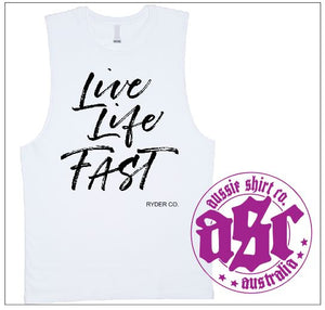 LIVE LIFE FAST MUSCLE TEE - aussie-shirt-co