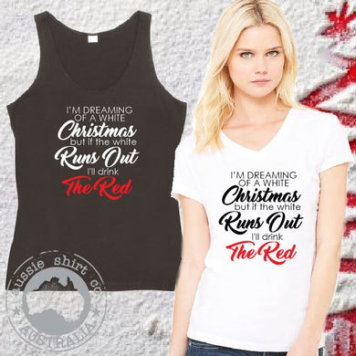 Fun Womens Christmas Shirt Drink the Red