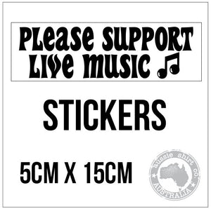 Support Live Music Bumper Sticker - aussie-shirt-co