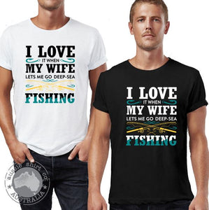 Mens T-Shirts - I Love it When My Wife Lets me Go Fishing - ASC T-Shirts