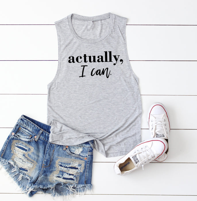 Actually I Can Lifting Muscle Tank Top. Workout Tank. Girl Boss. Fitness Tank. Gym Shirt. Excersie Tank..