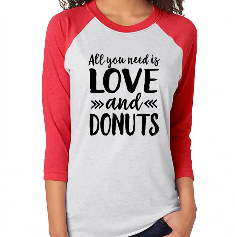 All You Need Is Love and Donuts Shirt. Funny Valentine's Day. Feed Me. Preggers. Donuts Shirt. Donut Shirt. Fitness. Gym. Workout.