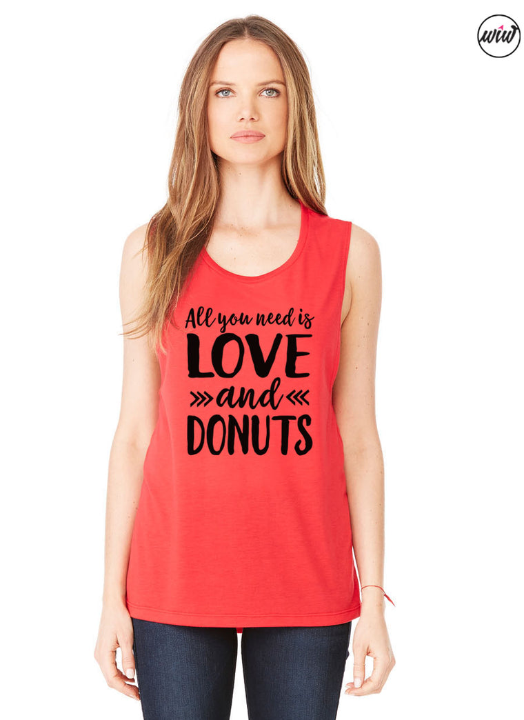 All You Need Is Love and Donuts Muscle Tank. Yoga Tank. Valentine Shirt. Donut Shirt. Workout Tank. Fitness Tank. Gym Shirt. Gym Tank. Funny Fitness.