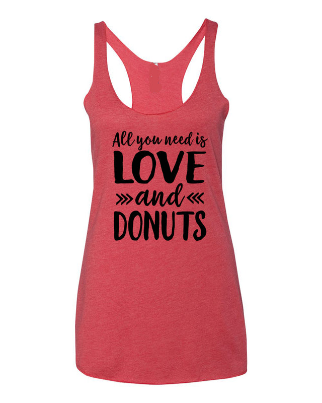 bcd6d90e05eca5 Funny Valentine s Day Shirt  All You Need Is Love and Donuts Tank. Donut  Shirt. Funny Valentine s Day Shirt ...