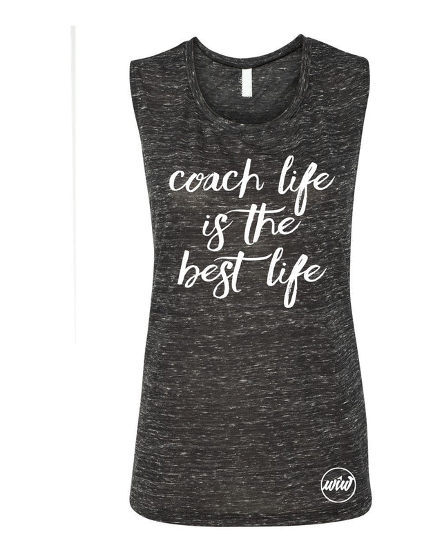 Coach Shirt. Coach Life Is The Best Life Muscle Tank Top. Coach Tank Top. Fitness Coach. Health Coach. Women's Workout. Plexus. Girl Boss. Call me Coach. Shakeo. WorkItWear