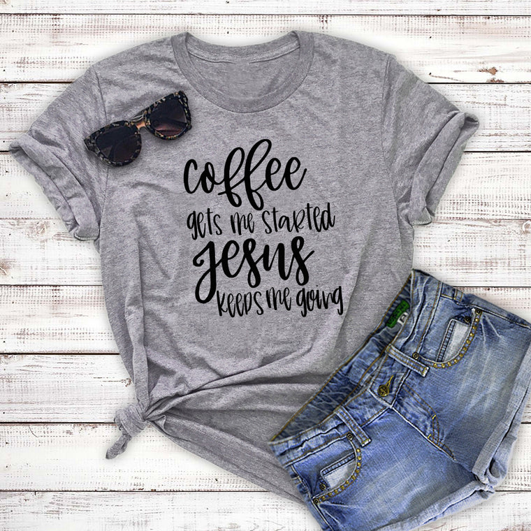 eeff5333d7 Coffee Gets Me Started Jesus Keeps Me Going Unisex Shirt. Faith Jesus Shirt.  Christian