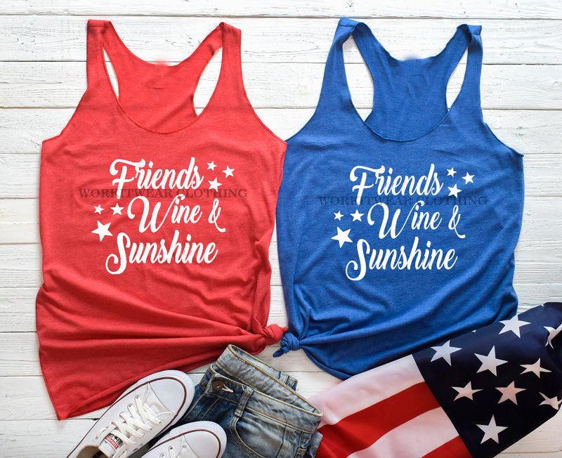 Friends Wine Sunshine Fourth of July Tank Top. Red White Blue. Patriotic. 4th of July. USA. Independence Day. Stars and Stripes