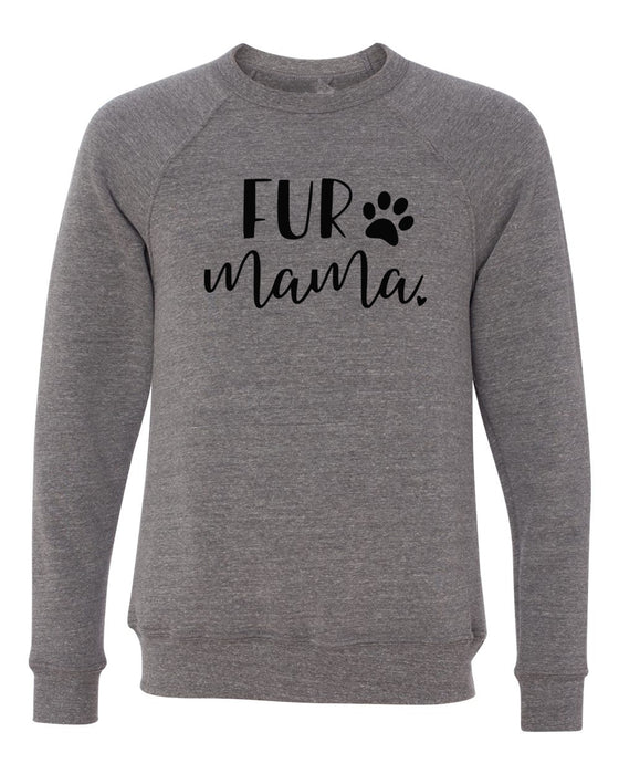 Fur Mama Unisex Crewneck Sweatshirt. Fur Mama Shirt. Dog Mom Shirt. Christmas Gift. Fur Babies. Cat Mom. Dog Mom Sweater.