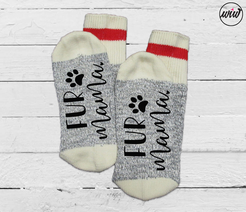 Fur Mama Socks. Dog Mom. Cat Mom. Funny Socks. Word Socks. Socks With Sayings. Stay At Home. Rescue. Adopt.