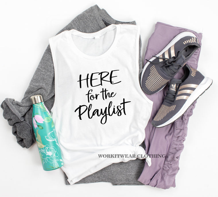 Here For The Playlist. Workout Tank. Five In The Morning. Hood Playlist. Spinbabe. Yoga. Fitness Tank Gym Shirt. 80s. 90s Gangsta Rap