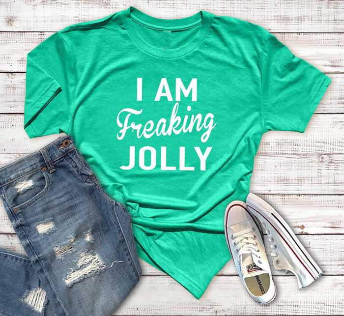 I Am Freaking Jolly Shirt. I'm So Freaking Merry. Christmas Shirt. Tis The Season. Holiday Tee. Merry Christmas. Happy Holidays. Party Shirt