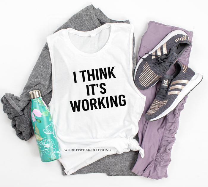 Funny Workout Tank. I Think It's Working. Funny Fitness. Exercise. Fitish. Running Tank. Yoga Tank. Barre. Gym Tank