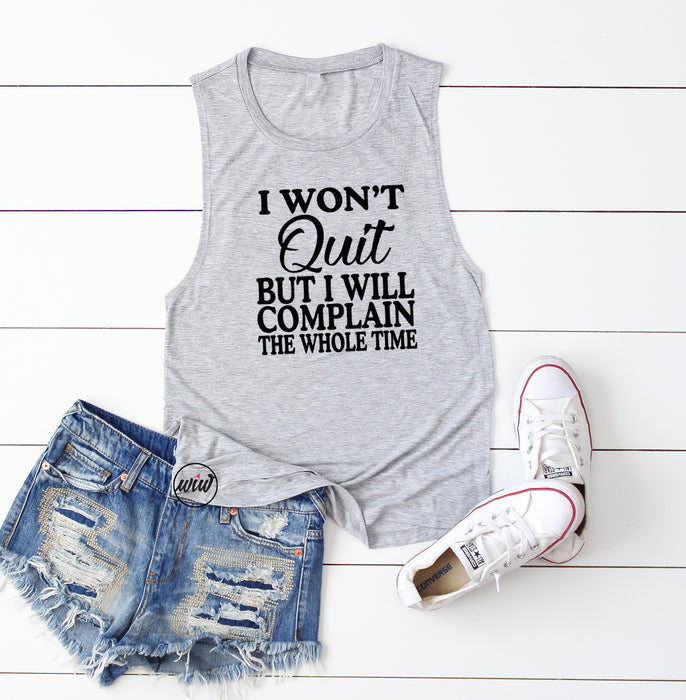 I WON'T QUIT But I Will Fitness Tank Top. Workout Tank. Gym Shirt. No Excuses. Exercise Tank. Bootcamp Tank. Cross Training. Running Tank.