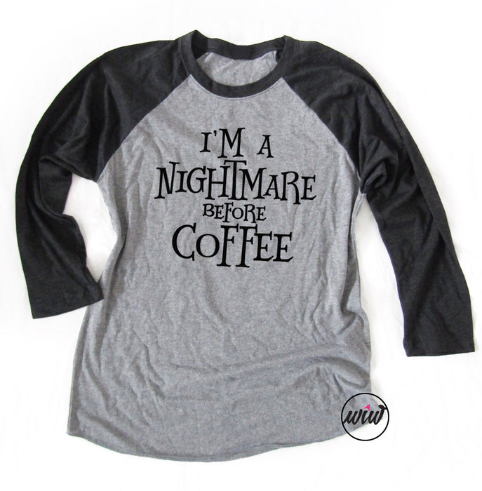 I'm A Nightmare Before Coffee Unisex Baseball Tee. Funny Halloween Shirt. Coffee Shirt. Basic Witch.