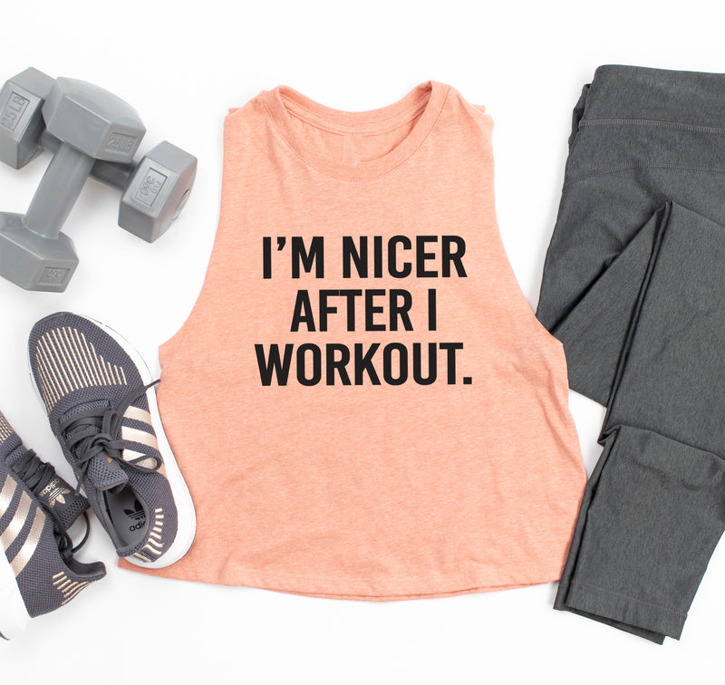 I'm Nicer After I Workout Crop Tank Top. Funny Workout Shirt. Gym Shirt. Workout Clothes. Cardio. Spin. Barre. Pilates. Exercise. Fitness