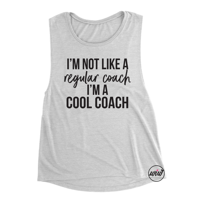 I'm Not Like A Regular Coach I'm A Cool Coach. Funny Workout. Coach Life. Coach Shirt. Exercise Tank. Fitness Tank. Gift for Coach. Fitness Health Coach.