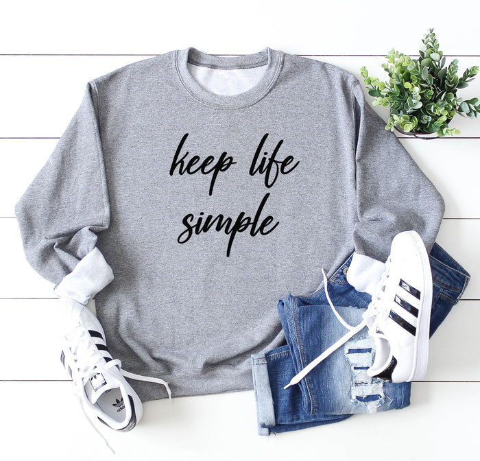 KEEP Life Simple Oversized Sweatshirt. Cozy Homebody Shirt. Comfy Sweatshirt. Inhale Exhale. Wanderlust. Minimalist. Cute Sweatshirt.