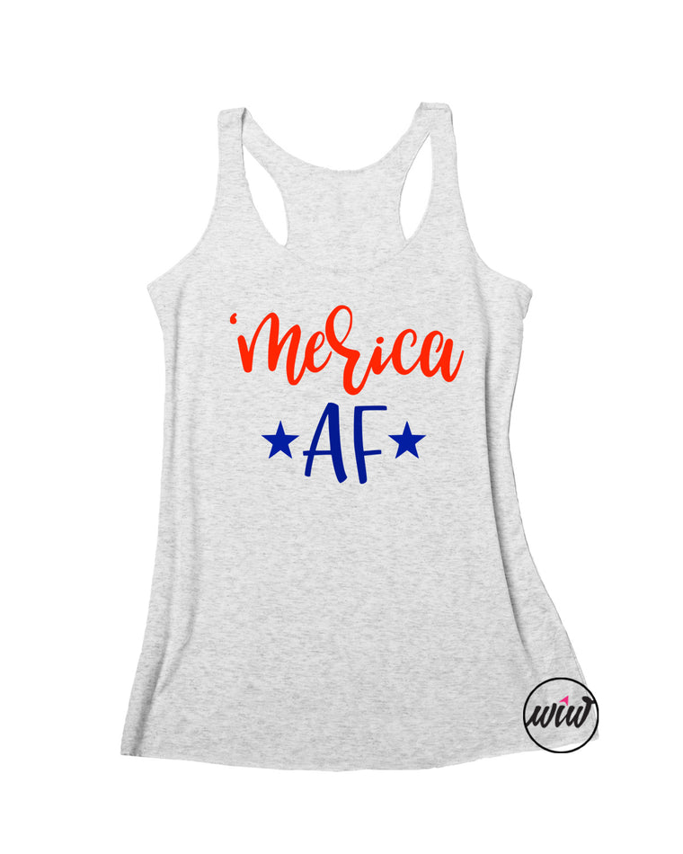 MERICA AF Tank Top. MERICA Shirt. Fourth of July. America. Summer Tank. Red White Blue. Patriotic. 4th of July. USA. 1776. American Girl. American Woman.