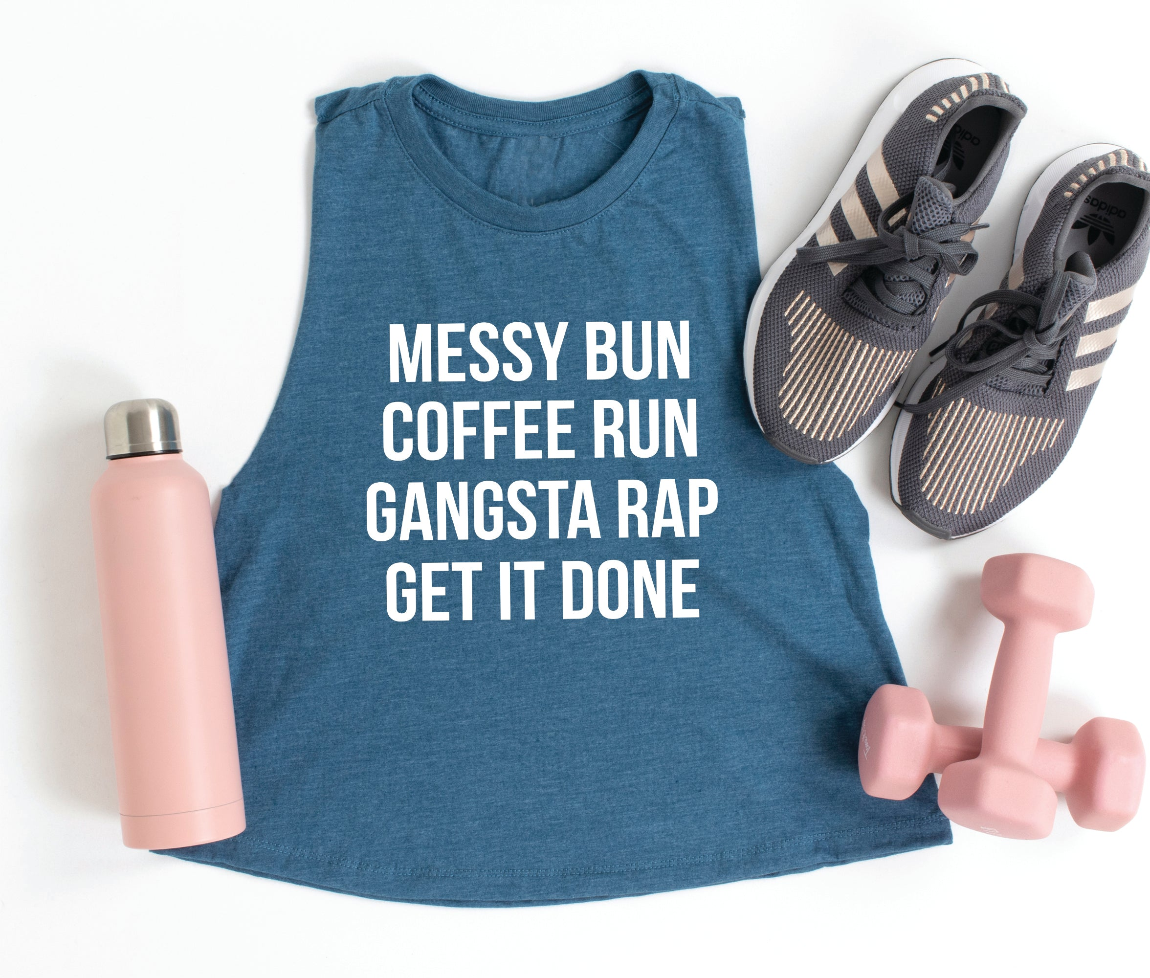 Messy Bun Coffee Run Gangsta Rap Get It Done. Fitness Tank. Workout Shirt. Gym Tank. Lift Heavy. Funny Fitness. Cross fit. Bootcamp.Gangsta