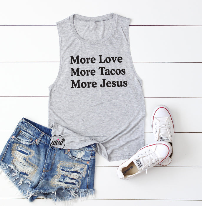More Love More Tacos More Jesus Muscle Tank Top. Fueled By Jesus. Faith. Happiness Shirt. Workout Tank. Jesus Naps. Christian Shirt.