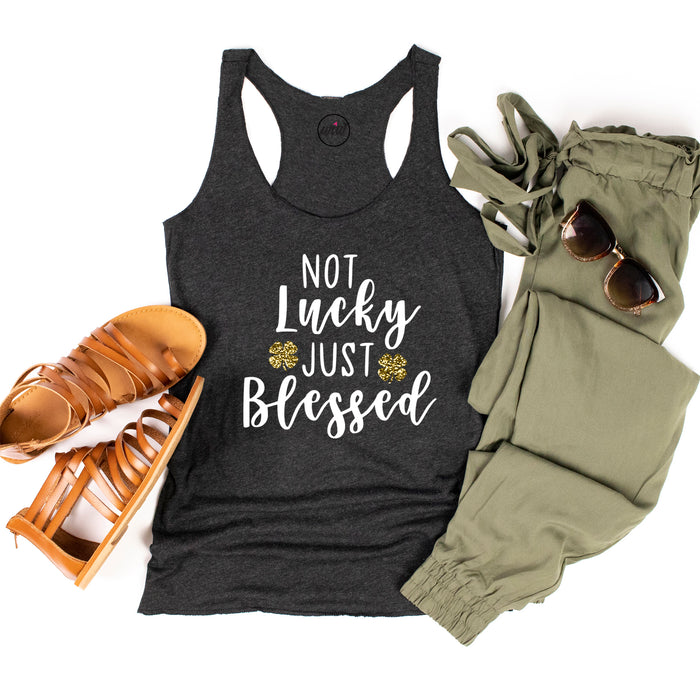 Blessed Shirt. Not Lucky Just Blessed. St Patricks Day. Workout Tank. St. Pattys Day Tank. Lucky Shirt. Blessed Shirt