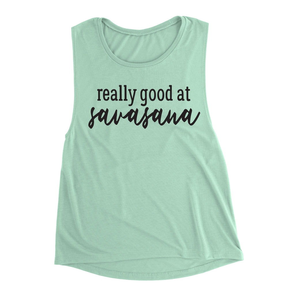 Really Good At Savasana Muscle Tank Top. Barre Tank. Yoga Tank. Pilates Workout Tank.