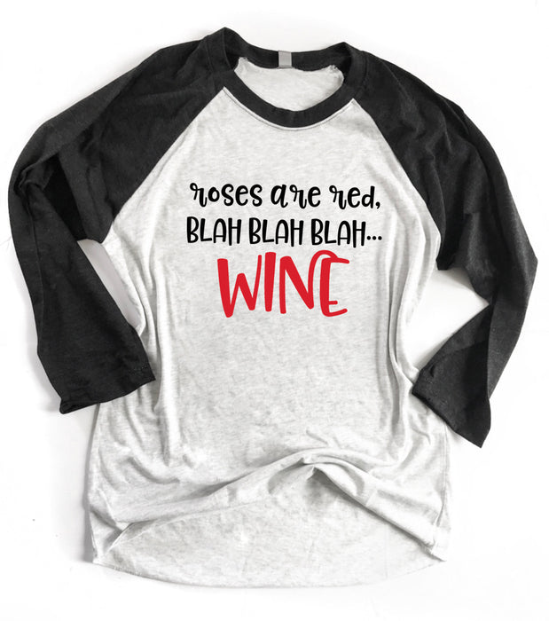 Wine Shirt. Anti Valentine's Day. Valentine's Day. Single Shirt. Best Friends. Girls Night. Funny Valentine. Roses Are Red Blah.