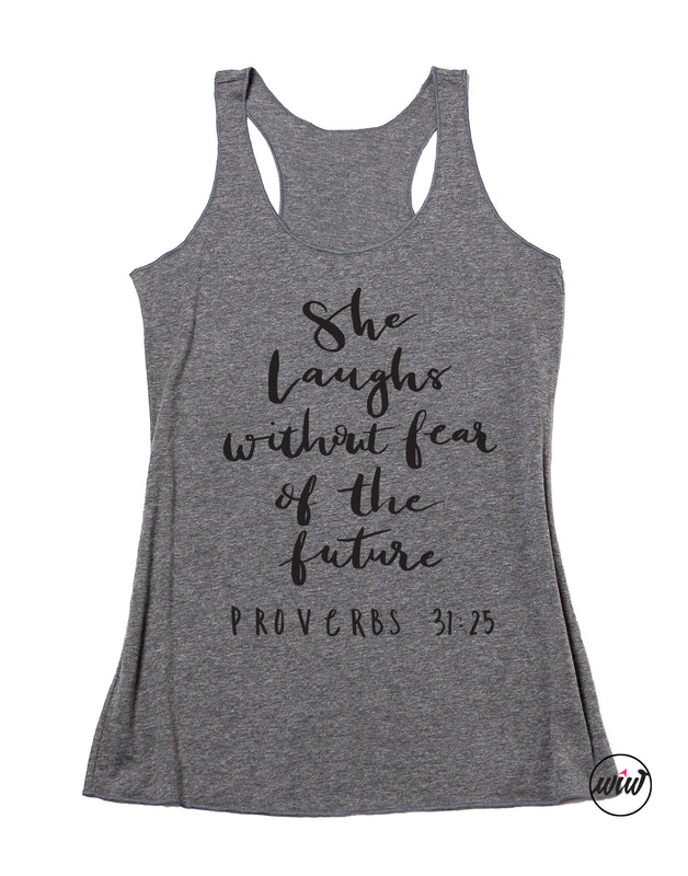 She Laughs Without The Fear of the Future. She Is Strong Tank Top. Proverbs 31 Wife. Girl Boss. Inspirational. Yoga Tank. Christian Faith