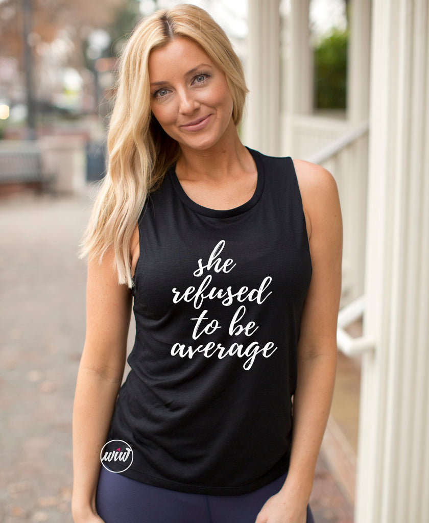 She Refused To Be Average. Be Fearless. Girl Boss. Workout. Fitness Tank. Workout Tank. Gym Shirt. Running Tank. Yoga. Motivational. Inspire