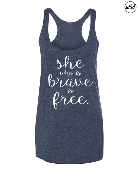 She Who Is Brave Is Set Free. Girl Boss. Inspirational Shirt. Workout Tank. Yoga Tank. Christian Shirt. Patriotic Tank. Be Brave. Faith Tank