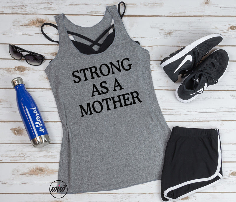 STRONG As A Mother Tank Top. Girl Boss. Inspirational Workout Tank. Yoga Tank. Fitness Tank. Mom Hustle. She Is Strong. Strong Girl.