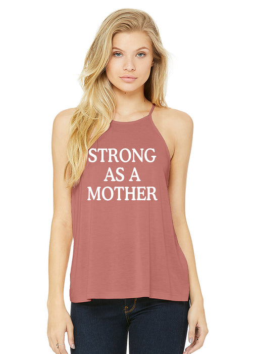 Strong As A Mother High Neck Tank Top. Mom Strong. Mom Hustle. Fitness Tank. Mother's Day. Girl Boss. Workout Shirt. Exercise Tank. Yoga