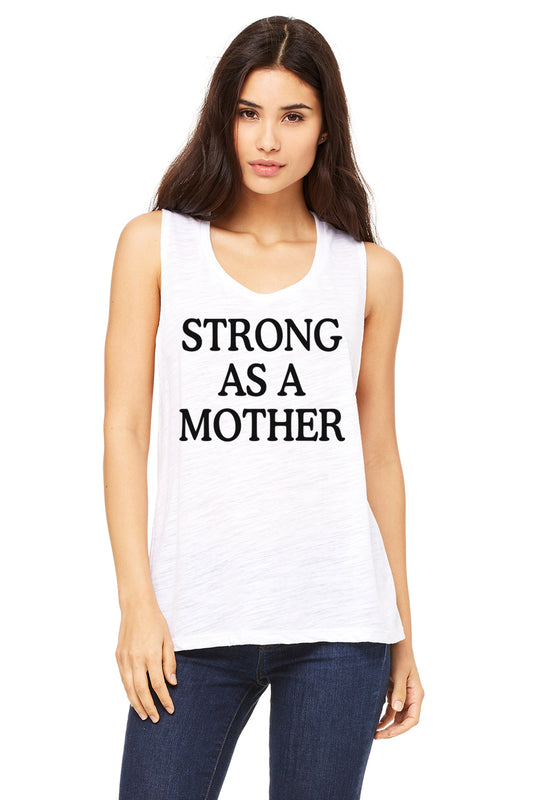 Strong As A Mother Muscle Tank. She Is Strong. Mom Strong. Mom Hustle. Yoga Mom. Mom Life. Fit Mom. Wife Mom Boss. Workout Tank.