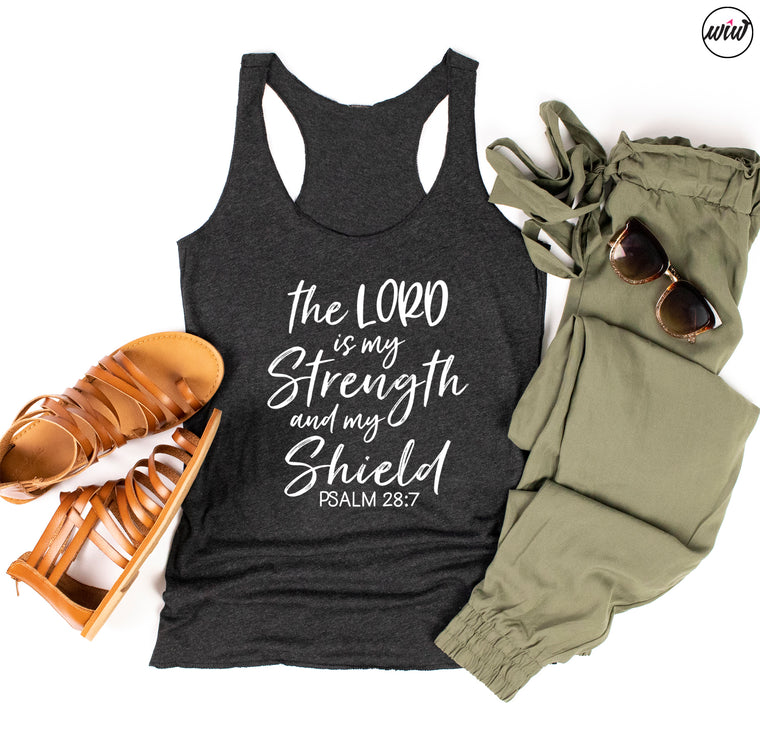 The Lord is My Strength Psalm 28:7 Tank Top. Faith and Fitness. Christian Shirt. Faith over Fear. Strength and Beauty. Yoga.