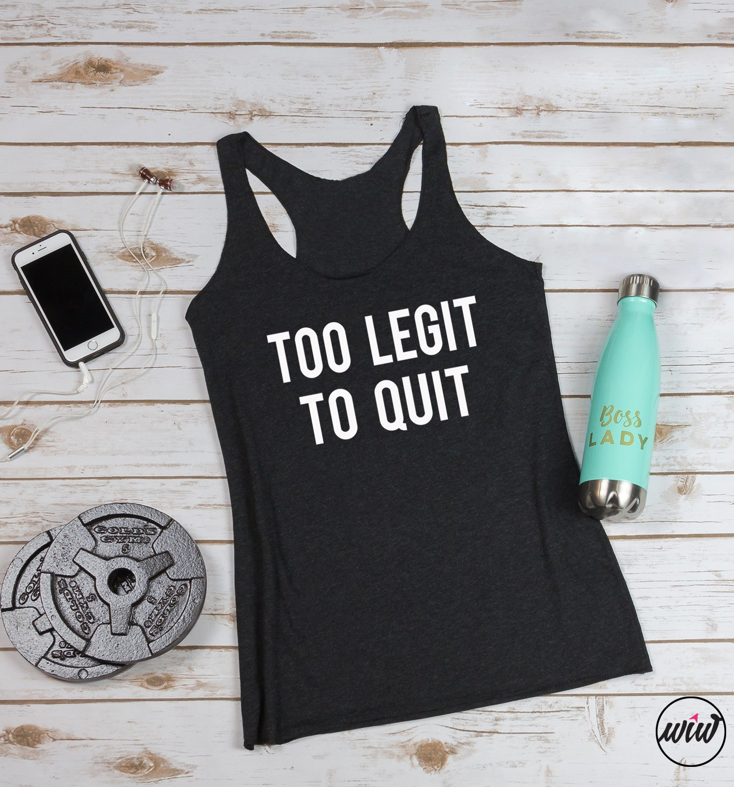 TOO LEGIT to quit. Get It Done. Athletic Apparel. Handle It. Yoga Tank. Workout Tank. Gym Shirt Fitness Tank. Gangster Rap. Running Shirt
