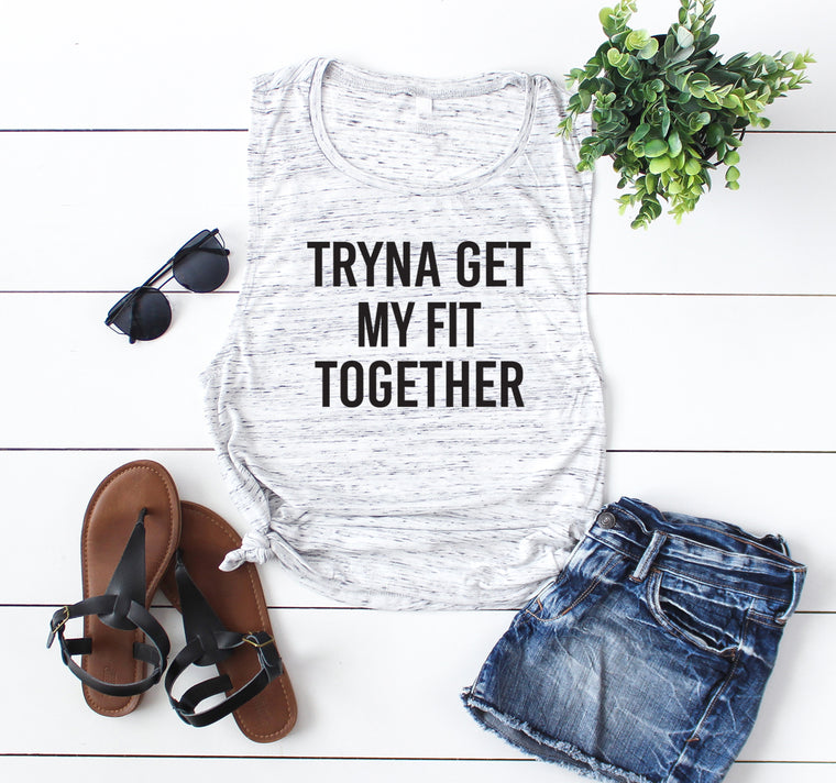 Tryna Get My Fit Together Workout Tank. Funny Fitness Tank. Gym Shirt. Excersie Tank. Get Shit Done. Girl Boss Quote. Yoga Tank.