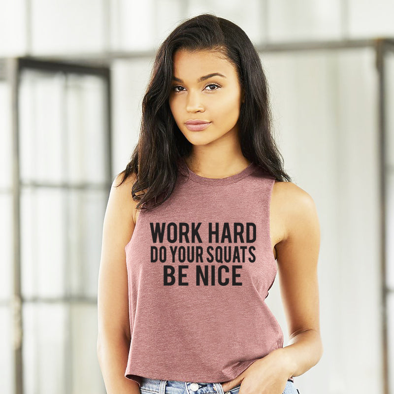 Work Hard Do Your Squats Be Nice. Fitness Tank. Workout Shirt. Gym Tank. Boxing. Lifting. She Squats. Instructor. Exercise Tank. Squats.