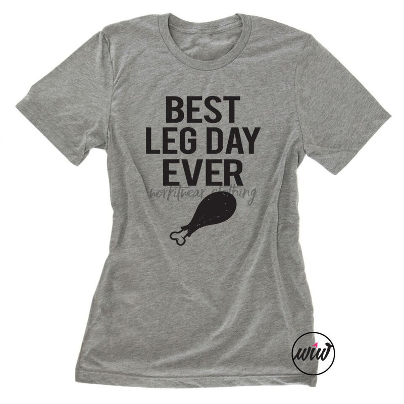 Best Leg Day Ever Shirt. Thanksgiving Shirt. Feast Mode. Gobble Wobble Shirt. Funny Shirt. Turkey Trot Shirt. Feed Me Shirt. Turkey Leg Shirt. Workout