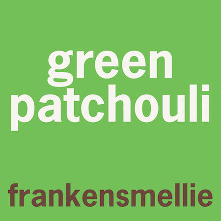 green patchouli - smell bent  - 2