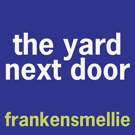 the yard next door - smell bent  - 2
