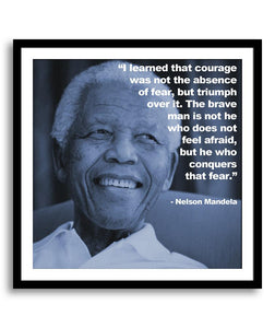 Courage was not the absence Nelson Mandela iPhilosophy