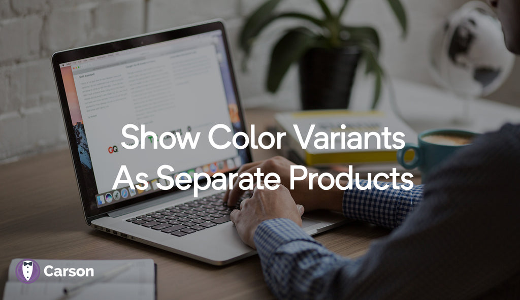 Show color variants as separate products